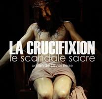 La crucifixion : le scandale sacré