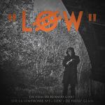 LOW // réal : Renaud Cojo